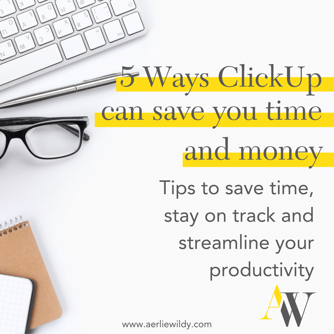 5 wayto save time with ClickUp