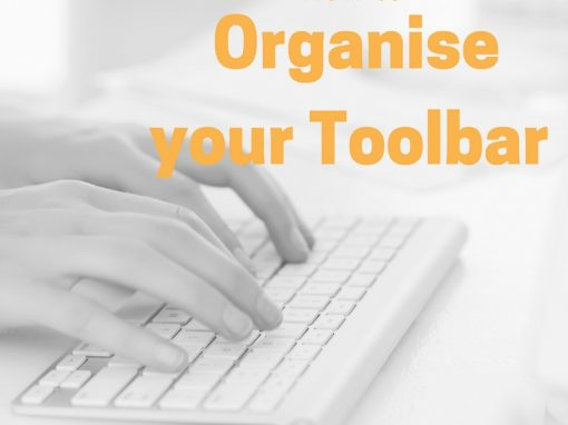how to organise your tool bar