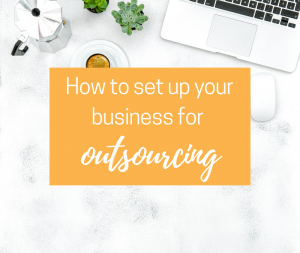 How-to-set-up-your-business-for-outsourcing