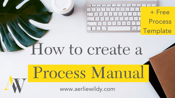 How to create a Process Manual